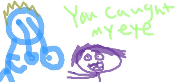 You Caught My Eye