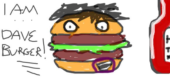 I Am Dave Burger!